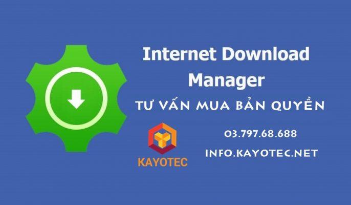 Tư vấn mua Internet Download Manager bản quyền